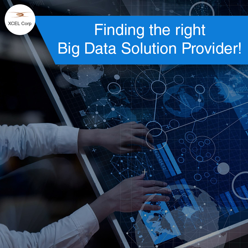 The attributes of a big data solution provider., Jit Goel, XCEL Corp Jit Goel