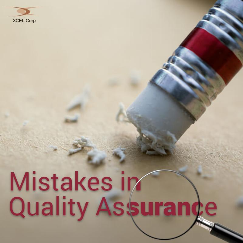 5 Quality Assurance Mistakes to Avoid, Jit Goel, XCEL Corp Jit Goel